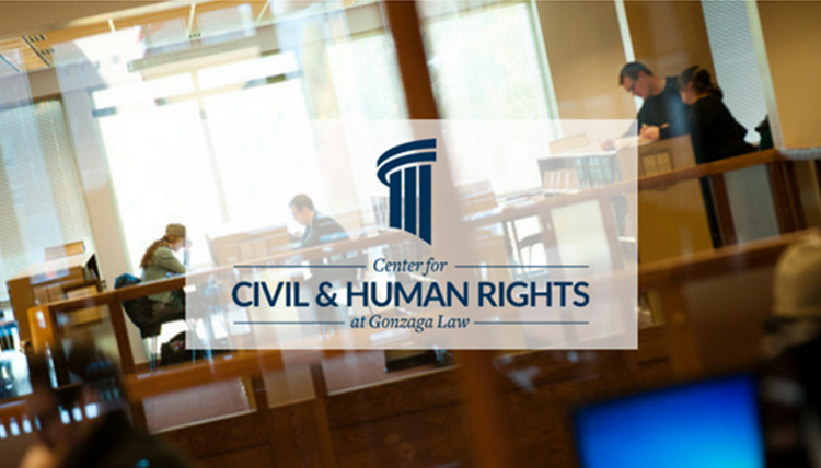 Gonzaga Law School's Civil & Human Rights Center