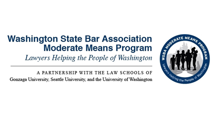 Washington State Bar Association Moderate means Program - Lawyers helping the people of Washington - A partnership with the law schools of Gonzaga University, Seattle University, and the University of Washington