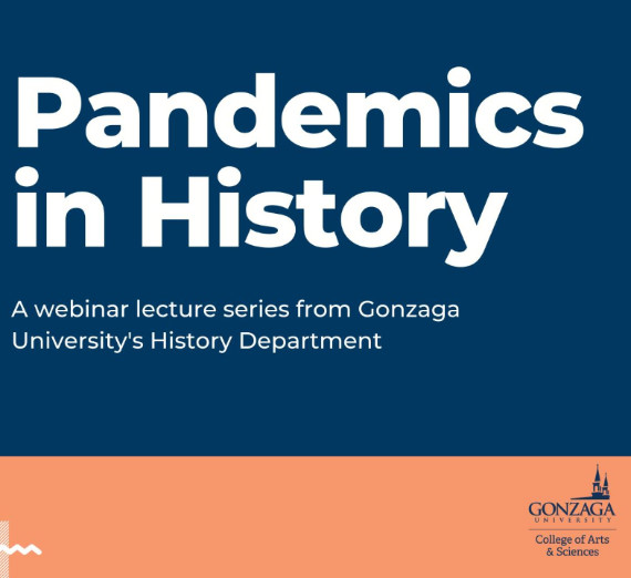 Graphic describing the History department's lecture series, Pandemics in History.