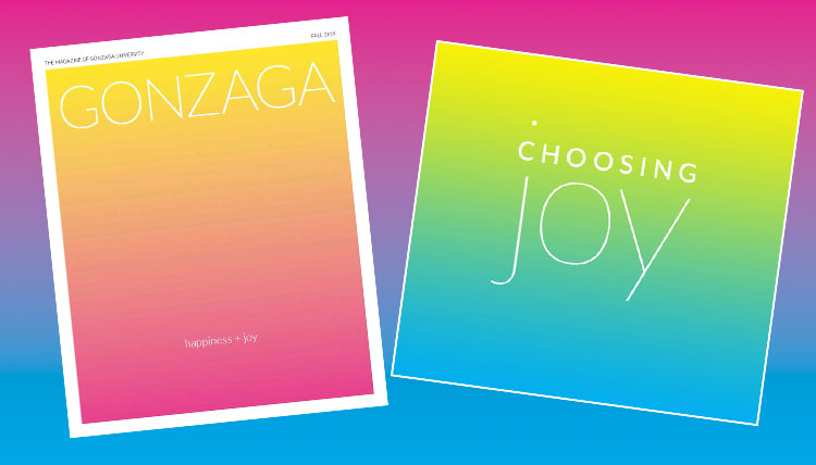colorful background with copy of Gonzaga Magazine cover and title choosing joy