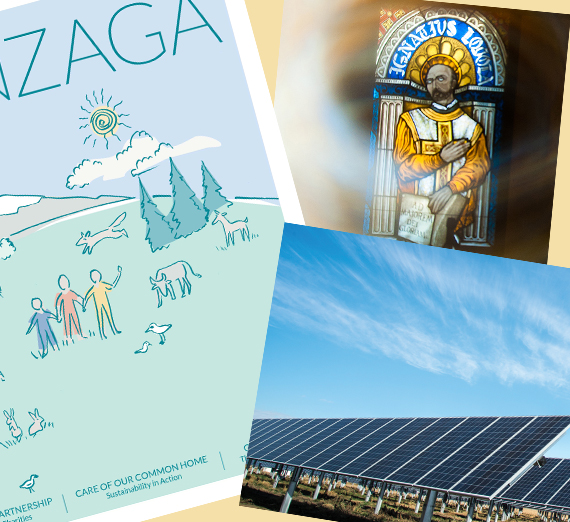 A photo compilation including the cover of the Spring '19 Gonzaga Magazine (left), a stained glass window in the image of a saint (top right) and a line of solar panels (bottom right).